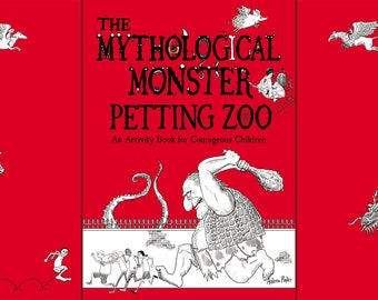 The Mythological Monster Petting Zoo