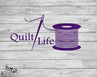 Quilt Life Decal, Quilting Decal, Quilter Car Decal, Quilt, Quilt Laptop Decal, Quilter Laptop Decal, Quilting - You Choose Size and Color