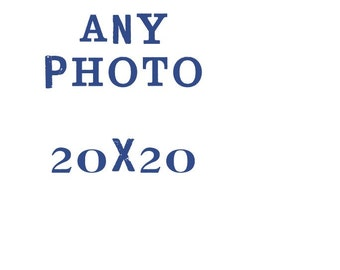 20x20 fine art photograph // large print, your choice of image, customize your print