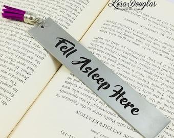 Fell Asleep Here, Bookmark, Metal Bookmark, Engraved Bookmark, Engraved, Books, Book, Gift, Reader