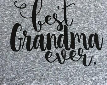 Best Grandma Ever TShirt