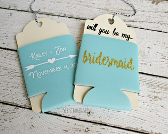 Will you be my Bridesmaid {Maid of Honor, Matron of Honor}, Personalized Wedding Can Cooler