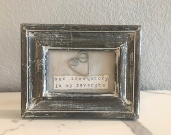Mixed Media Original Art, Framed Art, Rustic Art, Love Quote Art, Original Art