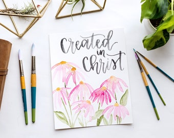 Created in Christ Coneflowers Watercolor Print