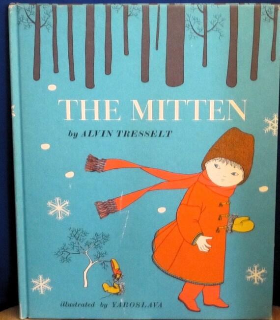 The Mitten An Old Ukrainian Folktale + Allen Tresselt + Yaroslava + 1964 + Vintage Kids Book