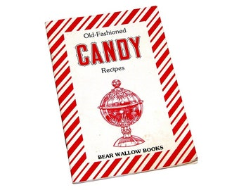 Vintage 1986 Old-Fashioned Candy Recipe Book by J.S. Collester
