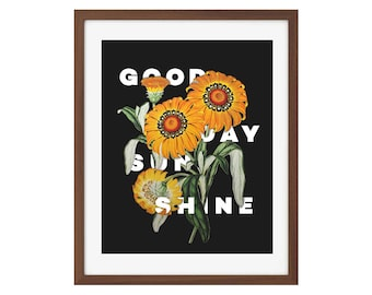 "Floral ""Good Day Sunshine"" art print - black and yellow vintage botanical sunflower print"