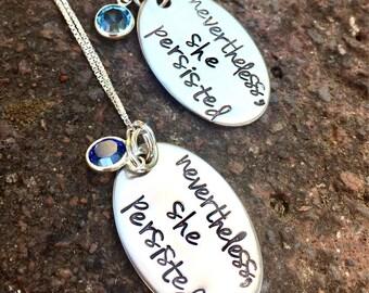 Nevertheless She Persisted, Graduation Gift, Personalized Necklace , Custom Necklace, Hand Stamped Necklace, Natashaaloha