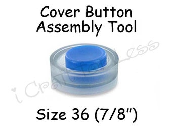 Cover Button Assembly Tool - Size 36 (7/8 inch) - SEE COUPON