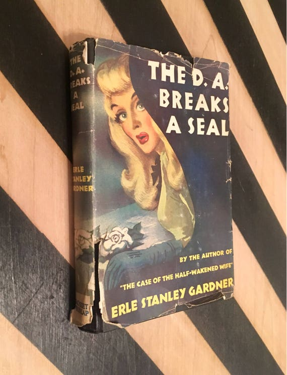 The D. A. Breaks a Seal by Erle Stanley Gardner (1946) hardcover book