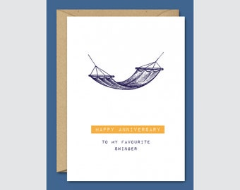 Happy Anniversary To My Favourite Swinger  - Funny Anniversary Card For Him / For Her / Boyfriend / Girlfriend / Wife / Husband