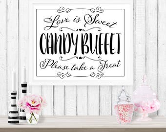 Candy Buffet Poster - INSTANT DOWNLOAD - Printable Wedding Love is Sweet Black White Paper Sign, Candy Station, Dessert Bar, Reception Decor