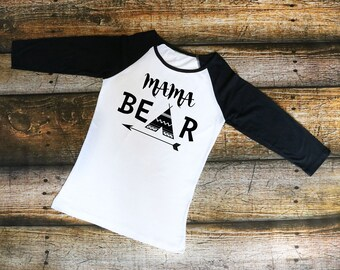 Mama Bear Women's Shirt - Raglan shirt, T-Shirt, Tank top, baseball tee, mom shirt, bear shirt, mama shirt, mama, bear, shirt with saying