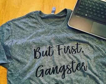 But First Gangster Rap