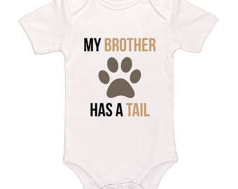 My Brother Has A Tail Bodysuit - Cute Funny Baby Clothing For Baby Boys And Baby Girls, Adorable One-Piece Outfit