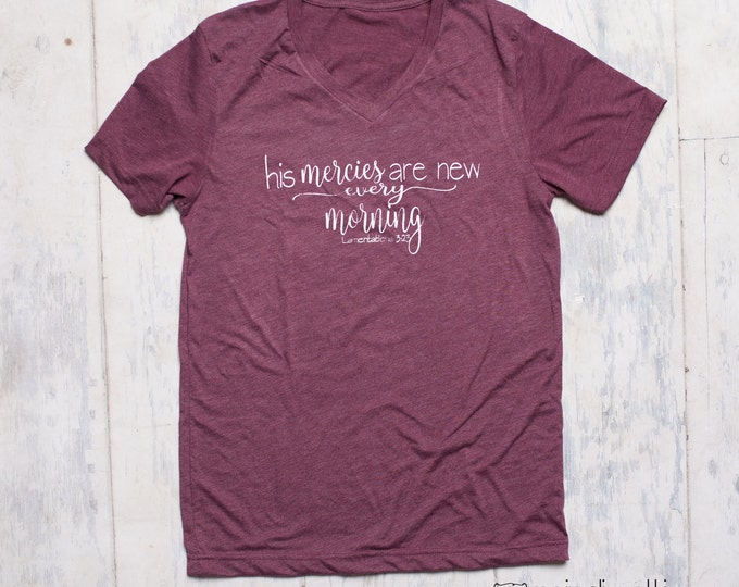 His mercies are new every morning shirt