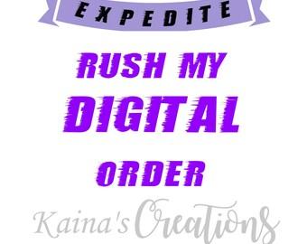 Rush My Digital Order:)