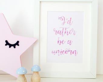 Mermaid print, unicorn wall art, mermaid nursery, I'd rather be a unicorn, Unicorn bedroom, girls bedroom decor, nursery prints, I'd rather