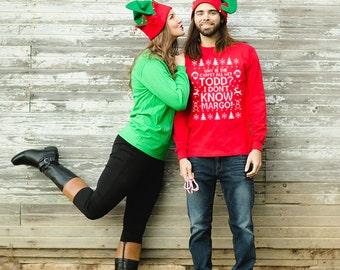 Todd Margo, Unisex Christmas Sweatshirt - Why is the Carpet All Wet Todd, I Don't Know Margo, Holiday Shirt, Unisex Sweatshirt - Item 2697