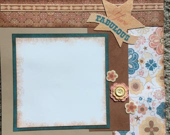 You're Fabulous - 12 x 12 Premade Scrapbook Pages