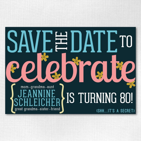 Custom Birthday Save The Date 4x6 Downloadable Flowery Save