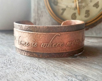 Home Is Where Mom Is Copper Cuff Bracelet - Mothers Bracelet - Gift For Mom - Etches Copper Bracelet