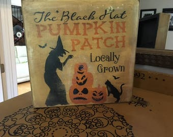 Primitive Vintage Style Halloween Sign Locally Grown Witch Pumpkin Patch OOAK