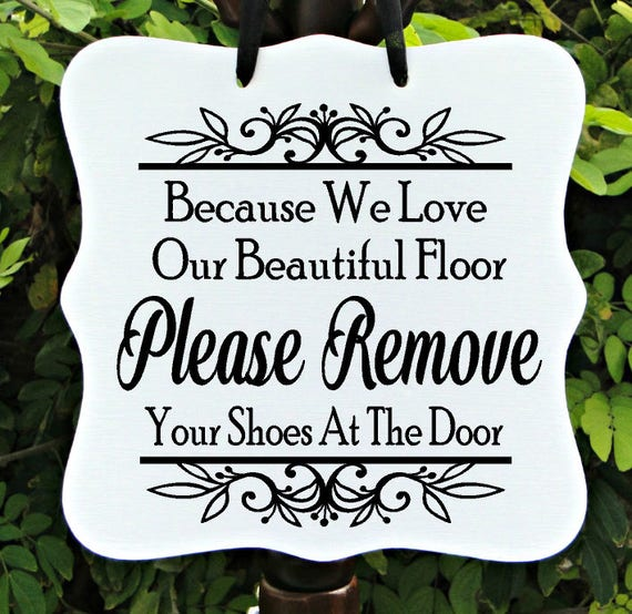 Remove Your Shoes Sign, Farmhouse Sign, Floor Sign, Welcome Sign, Entryway Sign, Door Sign