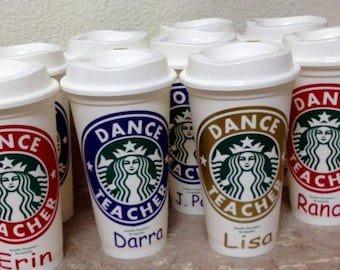 Personalized Dance Teacher Gift - Dance Mom Cup - Dance Coach Starbucks Cup - Dance Recitals Gift idea - Personalized Ballet Dancer Gift