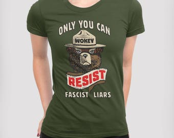 Smokey Says Resist Anti Trump Protest T-shirt   Climate Change, National Park Protest Tee