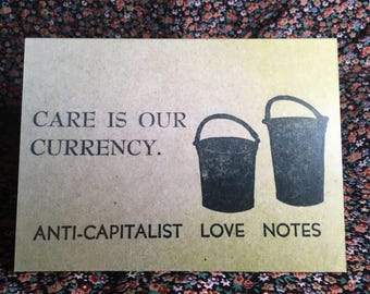 notecards: set of four anti-capitalist love notes #3 care is our currency