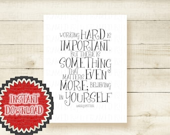 Coworker Gifts * Coworker Leaving * Cublicle Decor * Hard Working Dad * Work Hard * Harry Potter Quote * Printable Wall Art Home Decor 1022D