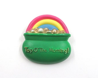 St. Patrick's Day Pin - Top O' The Morning!