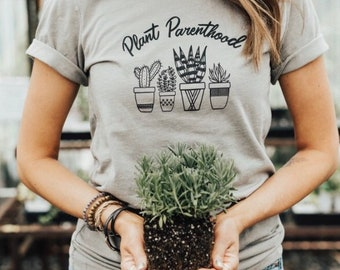 Women's Graphic Tee, Plant Lady Shirt, Plant TShirt, Gardening Shirt, Houseplant Mama, Plant Parenthood, Unisex Tee, Women's Top, Womens Tee