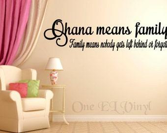 Ohana Means Family - (Wide) Vinyl Wall Art, Lilo & Stitch Vinyl Quote Home Decor Vinyl Decal
