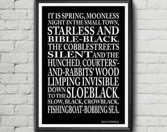 """Dylan Thomas quote - """"It is spring, moonless night in the small town"""" - Under Milk Wood text quote literary poster"""