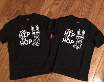 Too hip to hop tshirt