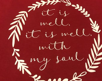 It is Well... with my soul Tshirt