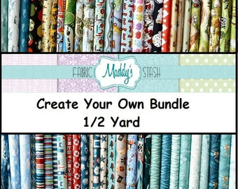 Create Your Own 1/2 Yard Bundle, Fabric Bundle, You Choose the Size