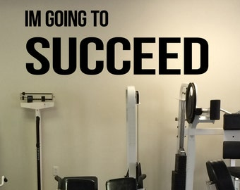 Im Going to Succeed Self Motivation Quote Gym Vinyl Decal Workout Fitness Wall Sticker Sport Home Gym Interior Wall Graphics 44(fgm)