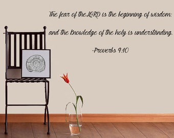 Wall Scripture - Proverbs 9:10 - The Fear Of The Lord Is The Beginning... Scripture Wall Decal