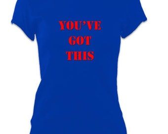 Ladies Yoga Slogan T-Shirt Top 'You've got this' Inspiration Slogan Tee - Blue and Red
