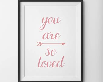 You Are So Loved Pink Nursery Print, Coral Wall Art, Nursery Wall Art, Love Print, Peach Coral Wall Decor, Nursery Print, Pink Nursery