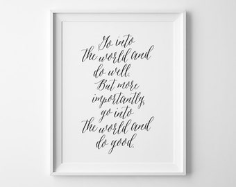 Kids Gift, Inspirational Typography Print, Go into the world and do well, Go into the world and do good, Kids Wall Art, Motivational Quote