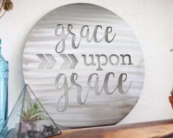 """Grace Upon Grace Sign 16"""""""