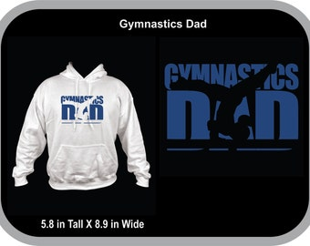 GYMNASTICS DAD or MOM Customizable  Support your Gymnist!