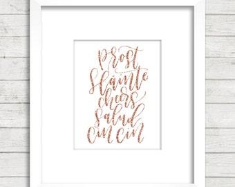 Cheers. Prost. Cin Cin. Salud. Language. Calligraphy Font. Office Décor. Wall Décor. Art Print. Rose Gold Glitter. New Year.
