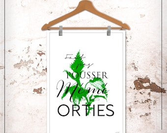 French poster - push even in nettles - customizable - gilding - color - decor - living room - bedroom
