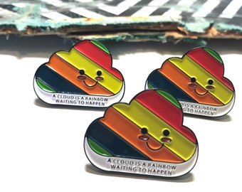 A cloud - is a rainbow waiting to happen - Positive Pin - motto Pin - weather pin