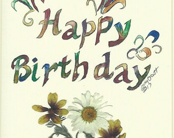 Happy Birthday card, pressed flower art, calligraphy, artist designed, celebrate